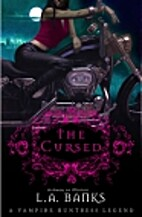 The Cursed by L. A. Banks