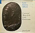 Leon Battista Alberti: Universal Man of the…