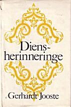 Diensherinneringe by Gerhardt Jooste