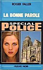 La Bonne parole (Spécial police) by…