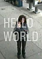 Hello World by Tony Papin