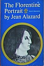 The Florentine Portrait by Jean Alazard