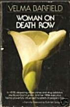 Woman on Death Row by Velma Barfield