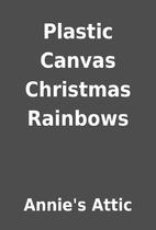 Plastic Canvas Christmas Rainbows by Annie's…