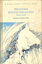 Treasures Beyond the Snows by Marie Gouffe