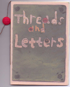 Threads and Letters by Rebecca Aimee Lanyon…