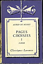 Pages Choisies I Poesie by Alfred de Musset