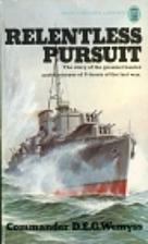 Relentless Pursuit by D. E. G. Wemyss