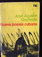 Nueva Poesia Cubana by José Agustin…