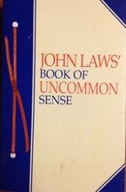 John Law's Book Of Uncommon Sense by John…