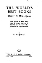 The Worlds Best Books. Homer to Hemingway by…