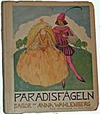 Paradisfågeln by Anna Wahlenberg