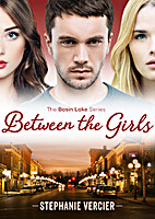 Between the Girls by Stephanie Vercier