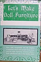 Let's Make Doll Furniture by Eileen Mercer