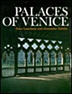 Palaces of Venice by Peter Lauritzen