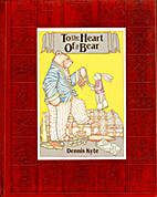 To the Heart of a Bear by Dennis Kyte