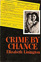 Crime by chance by Elizabeth Linington