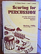 Scoring for percussion and the instruments…