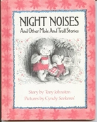 Night Noises and Other Mole and Troll…