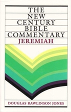Jeremiah: New Century Bible Commentary by…