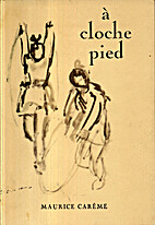 à cloche pied by Maurice Carême