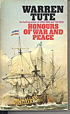 Honours of War and Peace by Warren Tute