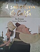 A Sabedoria Do Califa (Em Portuguese do…