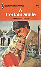 A Certain Smile by Marjorie Lewty