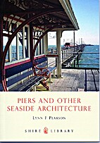 Piers and Other Seaside Architecture (Shire…