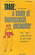 Trade: A Study of Homosexual Encounter: The…
