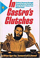 In Castro's clutches by Clifton Edgar…
