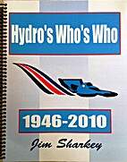 Hydro's Who's Who 1946-2010 by Jim Sharkey
