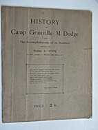 History of Camp Granville M Dodge and the…