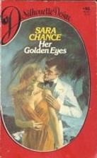 Her Golden Eyes by Sara Chance