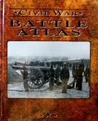 The Battle Atlas of the Civil War by…