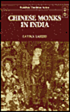 Chinese Monks in India; Biography of Eminent…