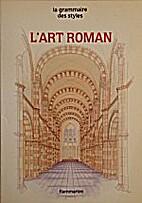 L'Art roman by Thérèse Castieau