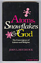 Atoms, Snowflakes & God: The Convergence of…