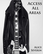 Access All Areas (Access, #1) by Alice…