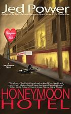Honeymoon Hotel (Dan Marlowe Book 4) by Jed…