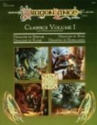 Dragonlance Classics, Vol. 1 by Tracy…