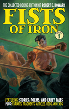 Fists of Iron: The Collected Boxing Fiction…