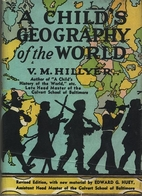 A Child's geography of the World by V M…