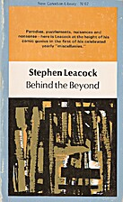 Behind the Beyond by Stephen Leacock