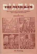 The Minhagim: The Customs and Ceremonies of…