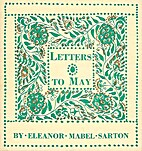 Letters to May by Eleanor Mabel Sarton