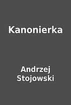 Kanonierka by Andrzej Stojowski