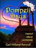 Pompeii Days: A Novel by Gail Hilliard…