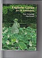 Englische Gärten des 20. Jahrhunderts.…