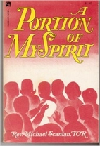 Portion of My Spirit by Michael Scanlan